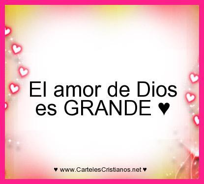 el amor de Dios es grande